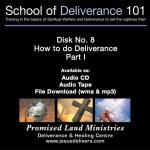 School of Deliverance 101-(08) How to Do Deliverance-Part 1-Pastor Jozef Jasinski (CD)
