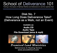 School of Deliverance 101-(07) How Long Does Deliverance Take-Pastor Jozef Jasinski (CD)