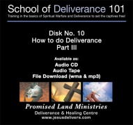School of Deliverance 101-(10) How to Do Deliverance-Part 3-Pastor Jozef Jasinski (CD)