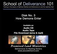 School of Deliverance 101-(03) How Demons Enter-Pastor Jozef Jasinski (CD)