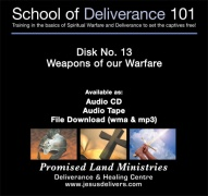 School of Deliverance 101-(13) Weapons of our Warfare-Matthew Fraser (CD)