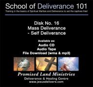 School of Deliverance 101-(16) Mass Deliverance-Self Deliverance-Pastor Jozef Jasinski (mp3)